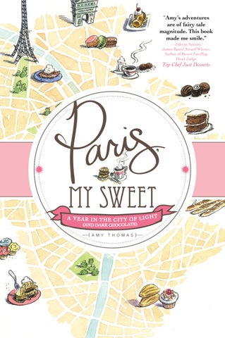 Paris My Sweet by Amy Thomas by Sourcebooks - issuu