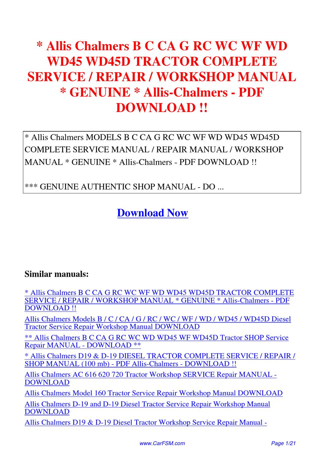 Allis_Chalmers_B_C_CA_G_RC_WC_WF_WD_WD45_WD45D_TRACTOR_COMPLETE_SERVICE_REPAIR_WORKSHOP_MANUAL  by Hui Zhang - issuu