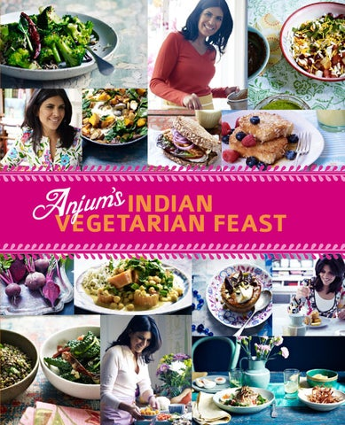 Anjums indian vegetarian feast by quadrille publishing issuu indian vegetarian feast anjum anand forumfinder Choice Image