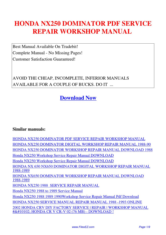HONDA_NX250_DOMINATOR_SERVICE_REPAIR_WORKSHOP_MANUAL by Jingle Wong - issuu