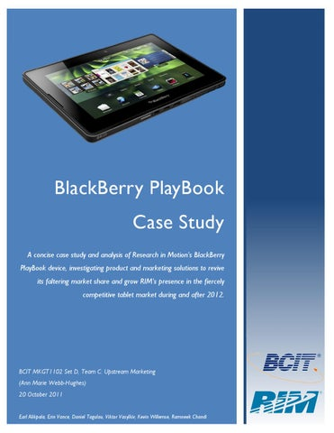 research in motion case analysis The case describes competition in the market for smartphones in the us, and the position of one player, research in motion (rim) who manufacture the popular blackberry line of products early in .