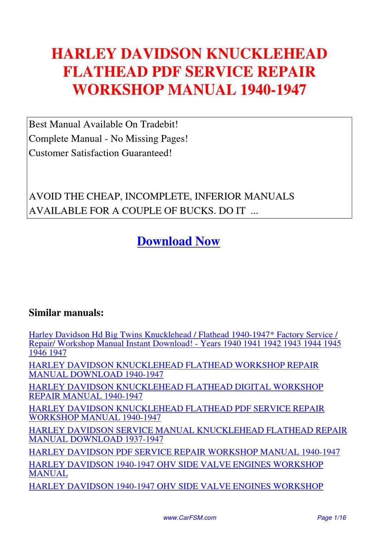 HARLEY_DAVIDSON_KNUCKLEHEAD_FLATHEAD_SERVICE_REPAIR_WORKSHOP_MANUAL_1940-1947  by Hui Zhang - issuu