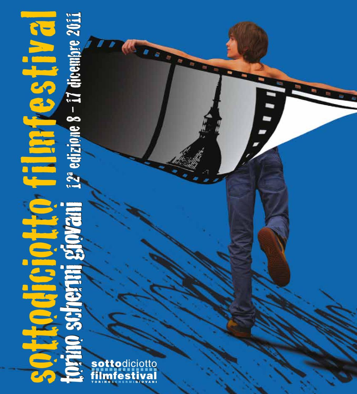 73740b8951 Sottodiciotto Film Festival - catalogo 2011 by Aiace Torino - issuu