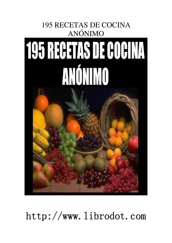 195 recetas de cocina by Quecocino.net - - issuu