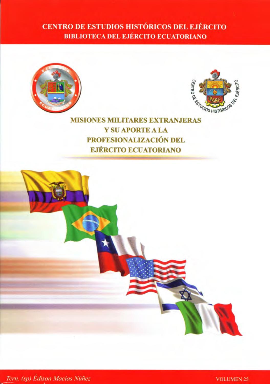 Misiones Militares Extranjeras by Centro de Estudios Históricos del ...