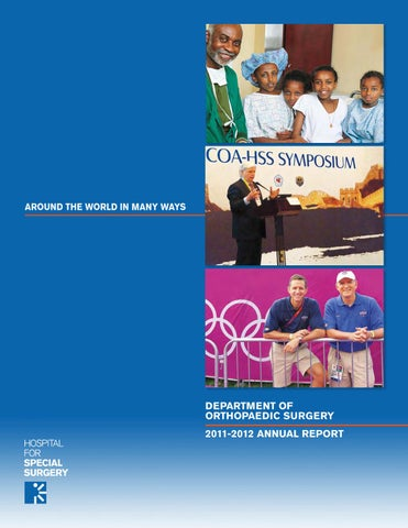 HSS Orthopaedic Annual Report 2011-2012 by Hospital for Special
