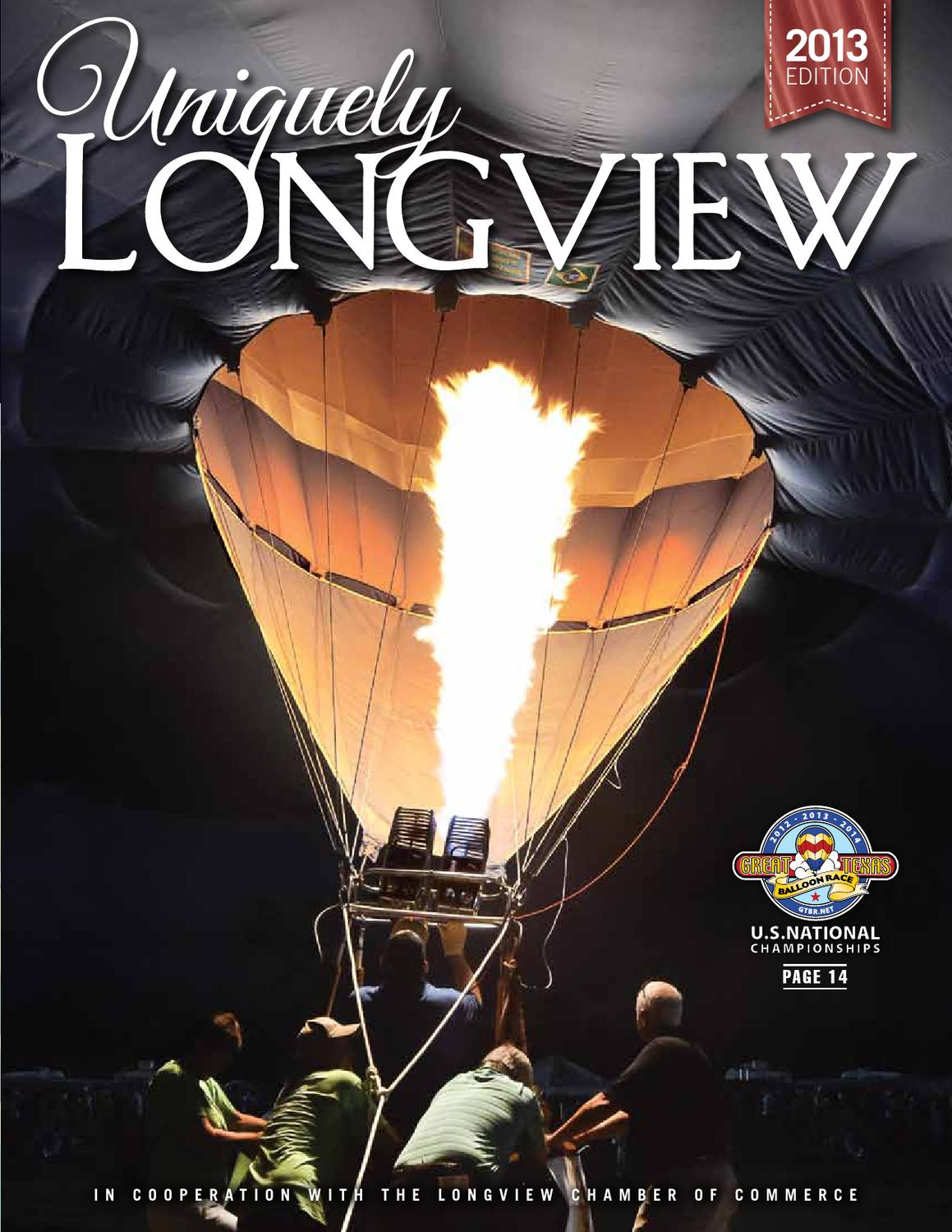 Uniquely Longview by Longview Chamber of Commerce - issuu