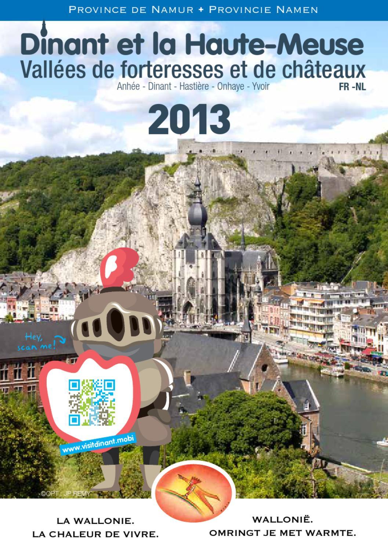 Dinant et la haute meuse guide touristique 2013 by maison du tourisme vall e de la meuse namur - Office du tourisme de dinant ...