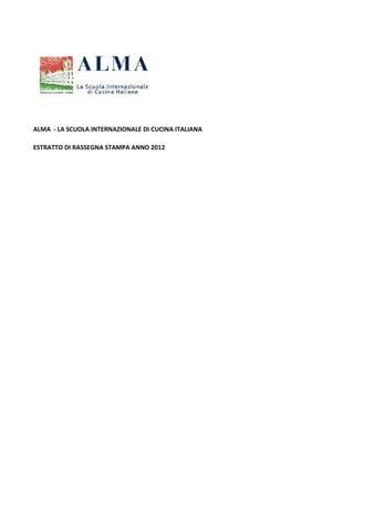 ALMA ‐ LA SCUOLA INTERNAZIONALE DI CUCINA ITALIANA ESTRATTO DI RASSEGNA  STAMPA ANNO 2012 efe6b92c8b4