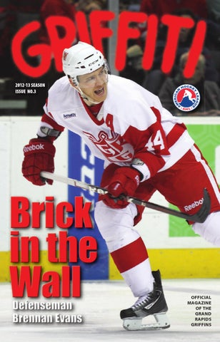2012-13 Griffiti - Issue  3 by Grand Rapids Griffins - issuu bd54b7155