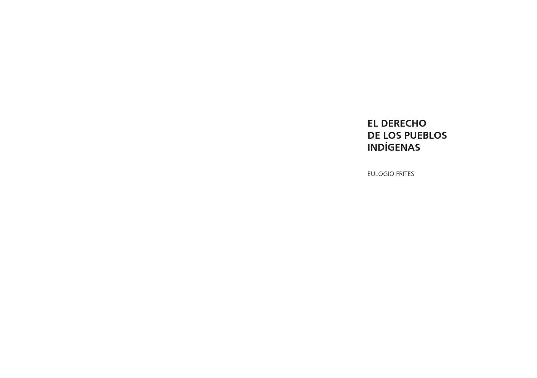 El Derecho de los Pueblos Indigenas by Ministerio de Cultura de la ...