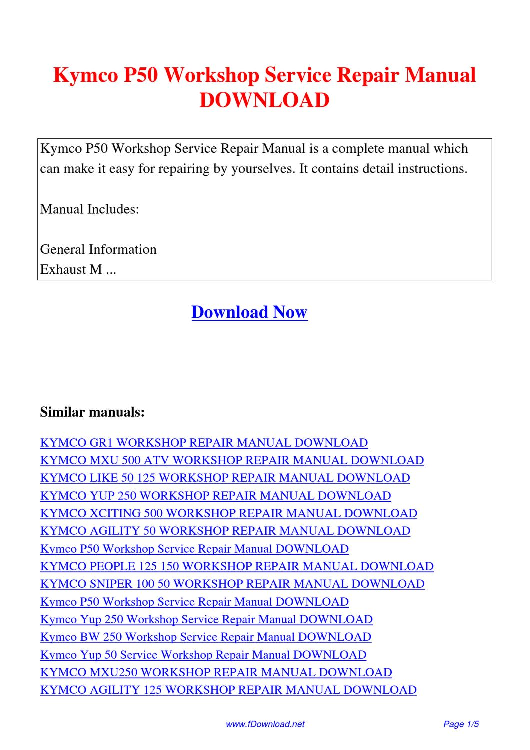 Pdf kymco agility 50 workshop service repair manual 28 pages kymco agility 50 workshop service repair manual kymco p50 workshop service repair manual by gipusi samu fandeluxe Image collections