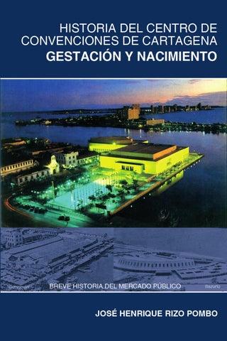 HISTORIA DEL CENTRO DE CONVENCIONES DE CARTAGENA Gestación y ... 42548a0d770