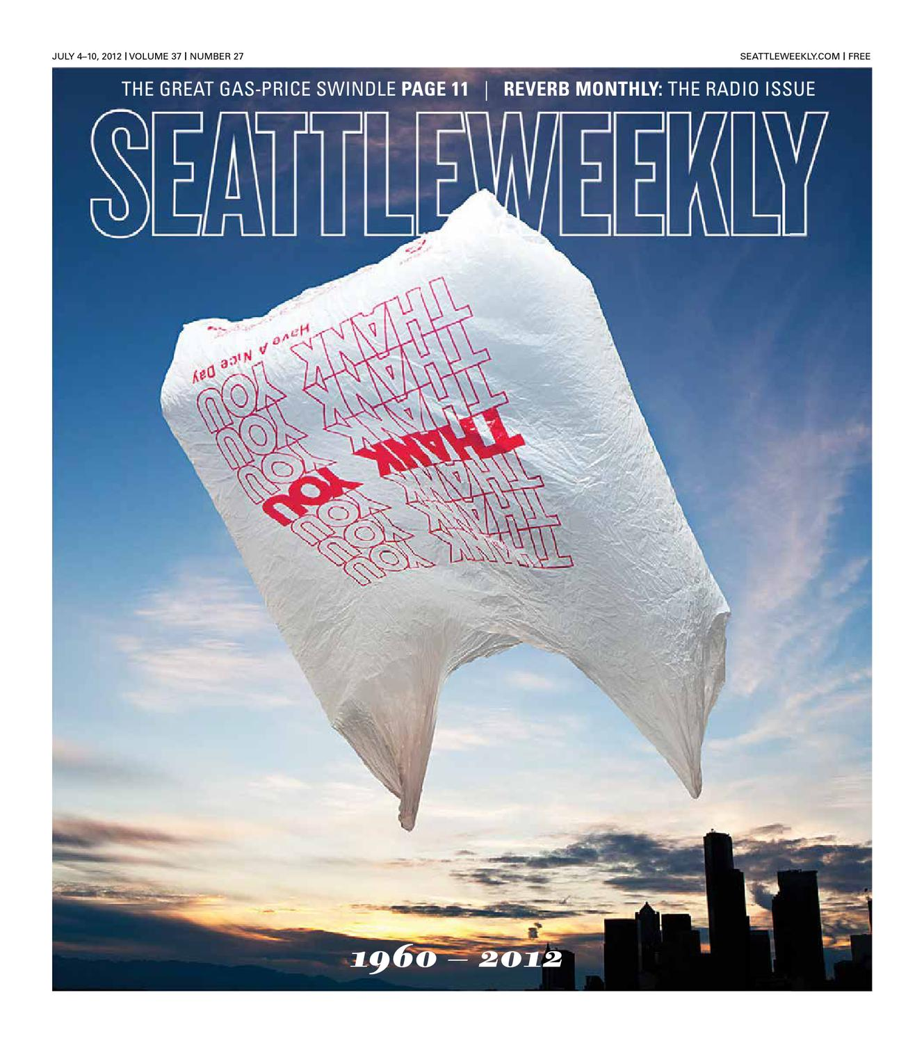 Seattle Weekly, July 04, 2012 by Sound Publishing - issuu