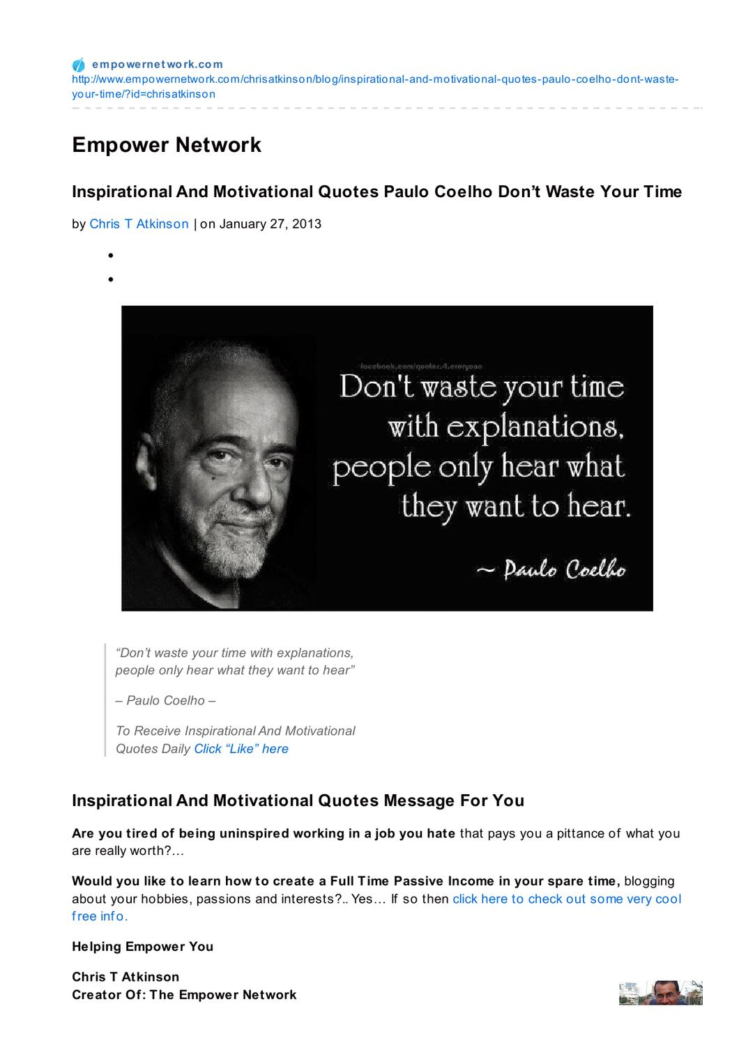Inspirational And Motivational Quotes Paulo Coelho Dont Waste Your