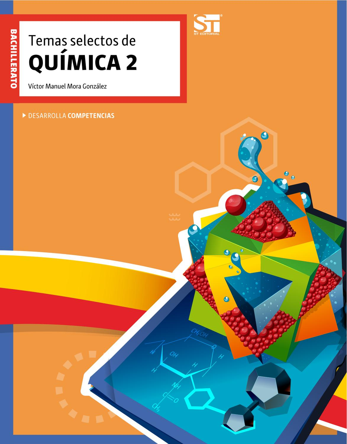 Temas selectos de química 2 by eseté editorial - issuu