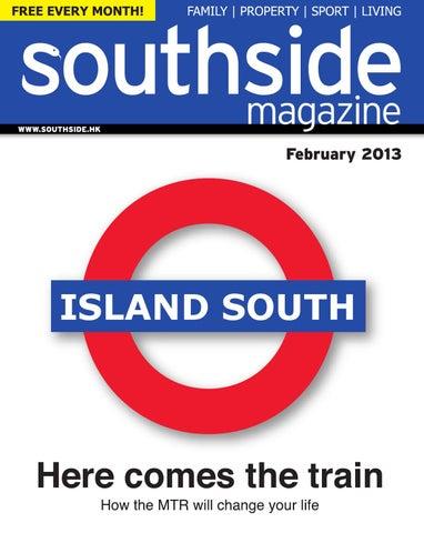 b26177c5907 Southside Magazine February 2013 by Hong Kong Living Ltd - issuu