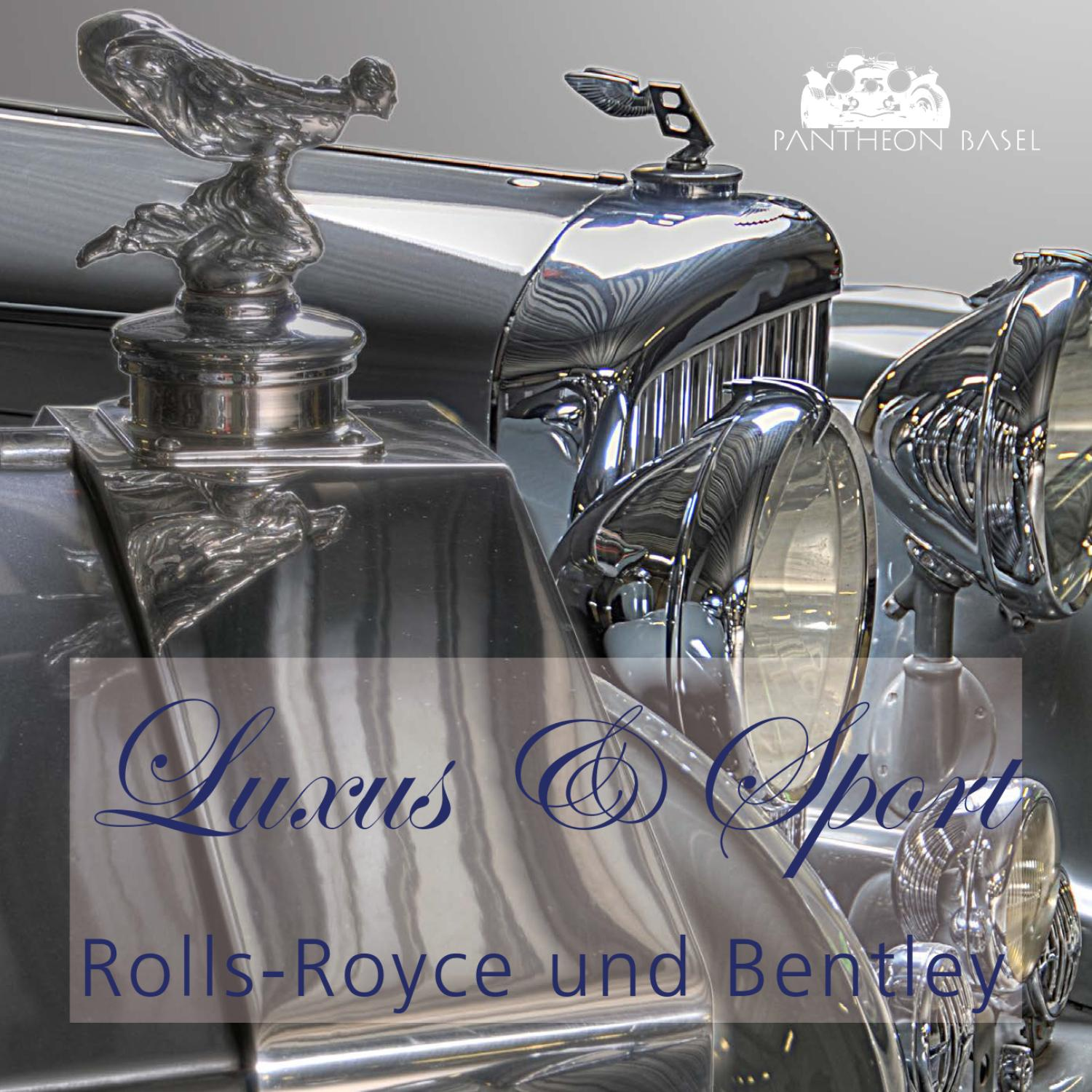 Rolls Royce und Bentley by Pantheon Basel AG issuu