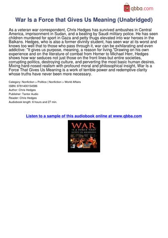 war is a force that gives us meaning essay The moral equivalent of war  the war-function has grasped us so far  i spoke of the moral equivalent of war so far, war has been the only force that can.