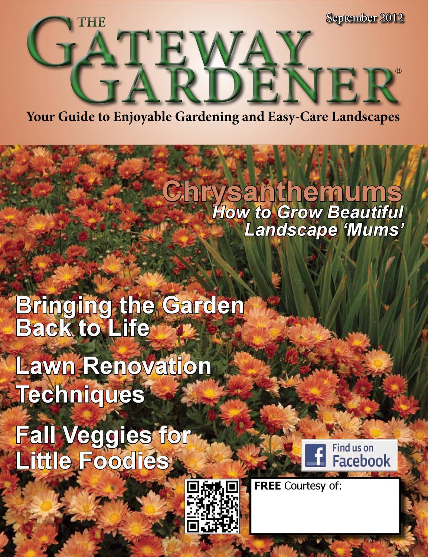The Gateway Gardener September 2012 by The Gateway Gardener - issuu
