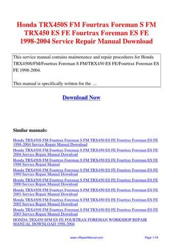 Honda TRX400 Fourtrax Foreman Service Workshop Repair Manual FW 1995 to 2003