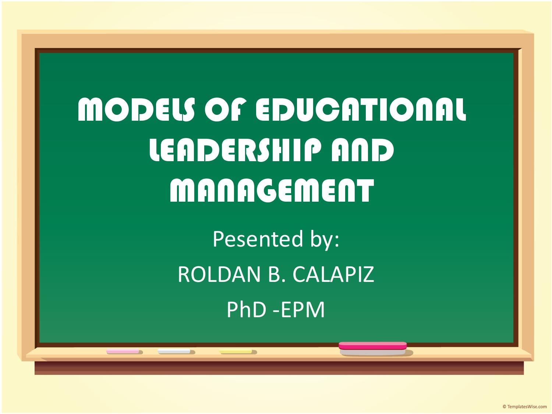 Models of Leadership and Management by Roldan Calapiz - issuu