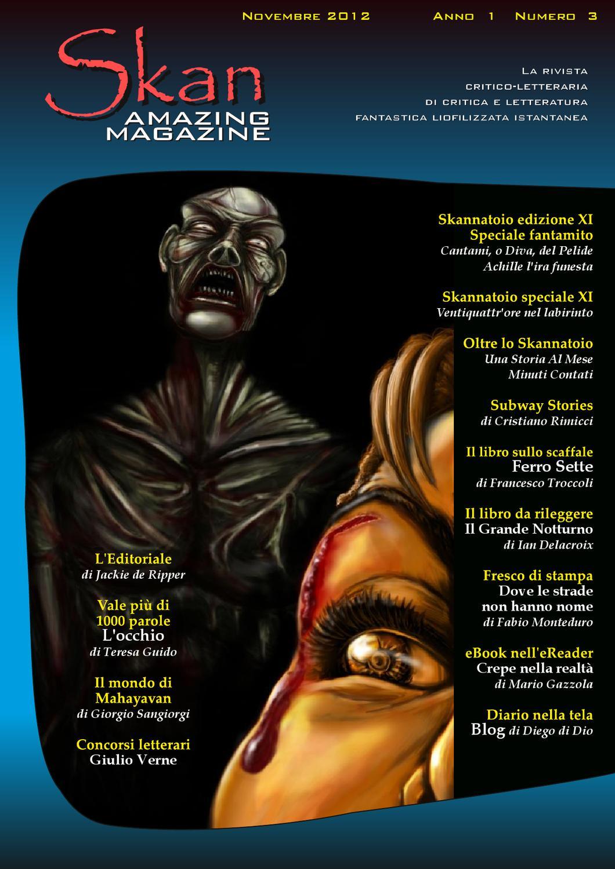 Skan magazine n 3 by skan magazine issuu - Parafrasi di cantami o diva del pelide achille ...