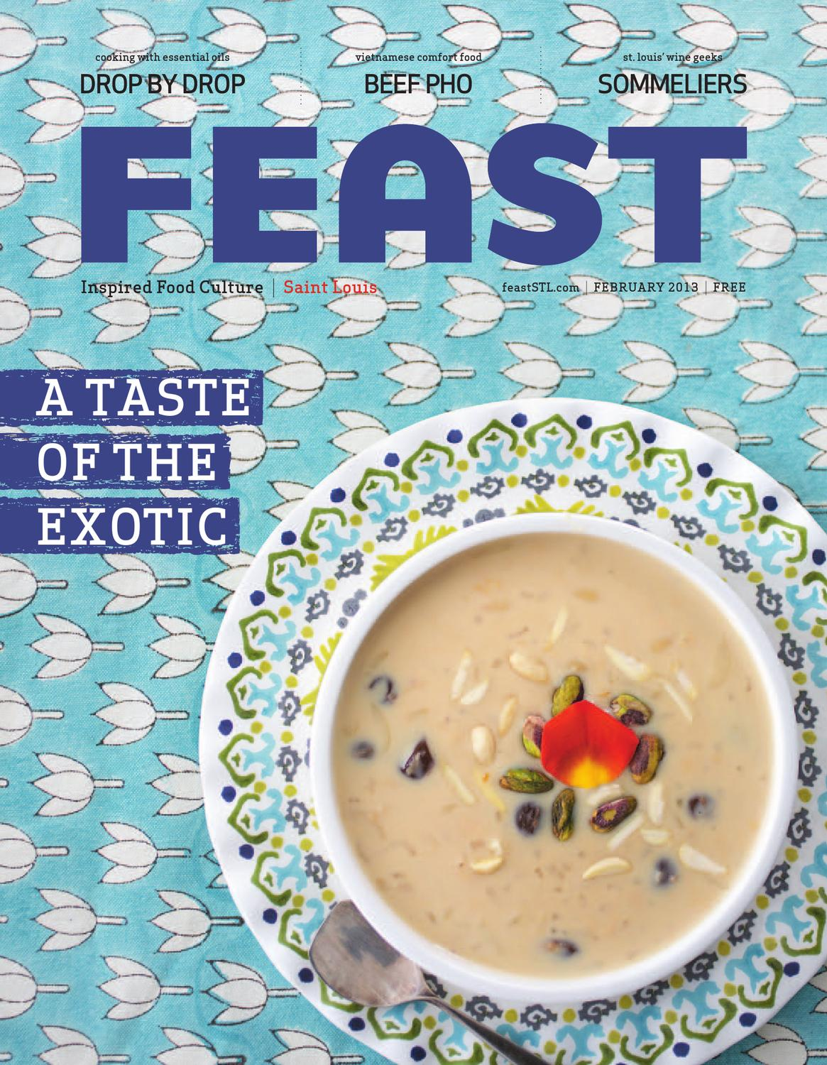 February 2013 Feast Magazine by Feast Magazine - issuu