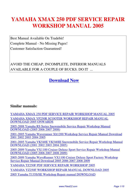 Yamaha Xmax 250 Service Repair Workshop Manual 2005 By