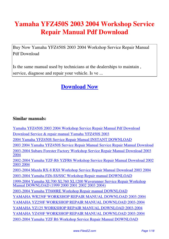 yamaha yfz450s 2003 2004 workshop service repair manual by