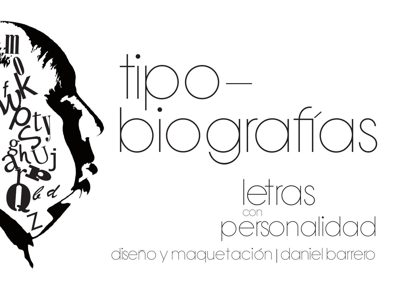 Tipo-biografías by Daniel Barrero - issuu