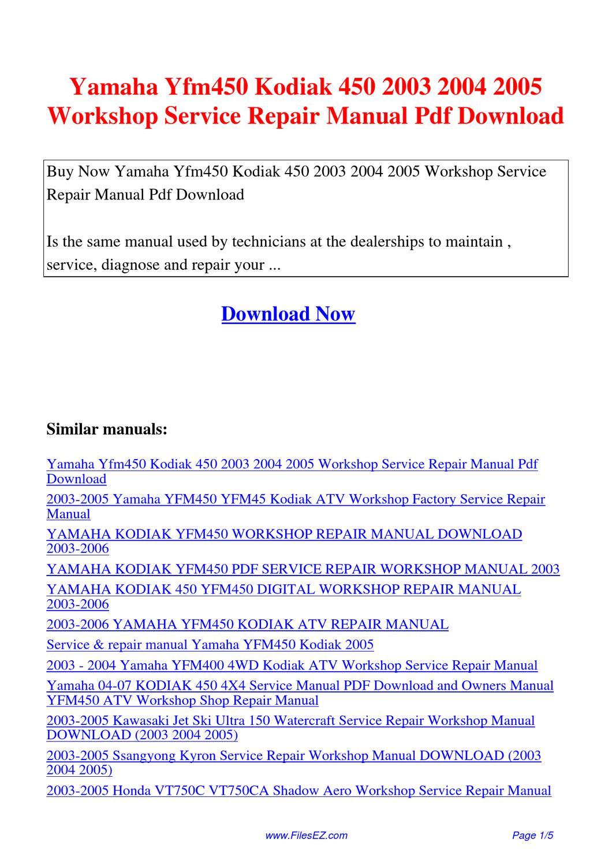 Yamaha Yfm450 Kodiak 450 2003 2004 2005 Workshop Service