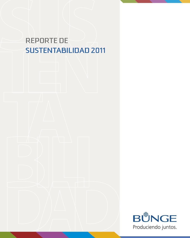Reporte de Sustentabilidad 2011 by Bunge Argentina - issuu