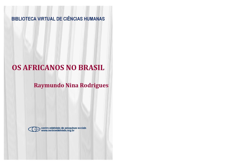 ed37d69ac Os africanos no Brasil by Felipe Lavignatti - issuu
