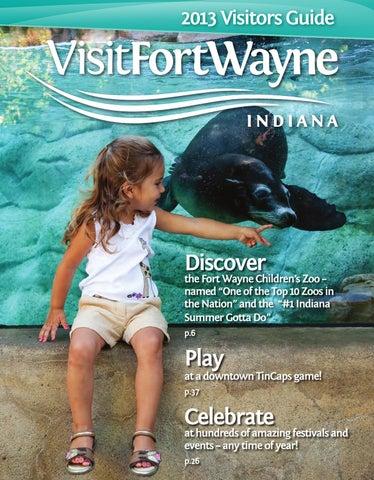 2013 Fort Wayne Visitors Guide By Visit Fort Wayne Issuu