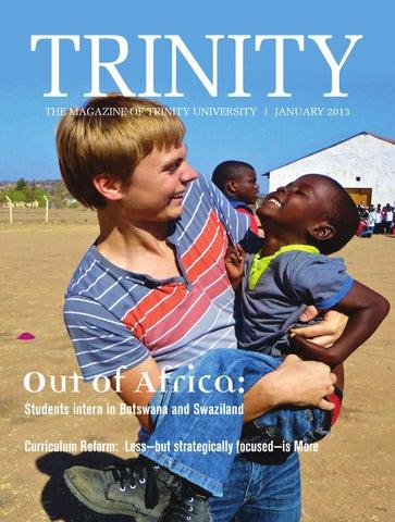 January 2013 Trinity University Magazine By Trinity University Issuu