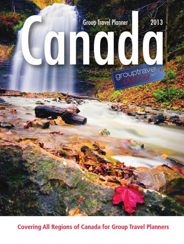 2013 Canada Group Travel Planner By Transcontinental Specialty