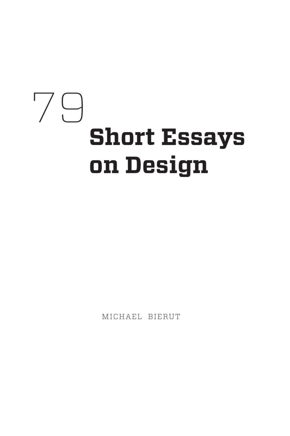 michael bierut 79 short essays on design Browse and read 79 short essays on design michael bierut 79 short essays on design michael bierut make more knowledge even in less time every day.