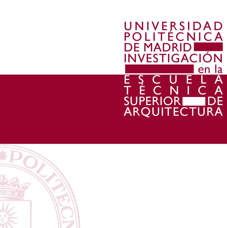 Investigaci n en la etsam by etsamadrid webetsam issuu - Ets arquitectura madrid ...
