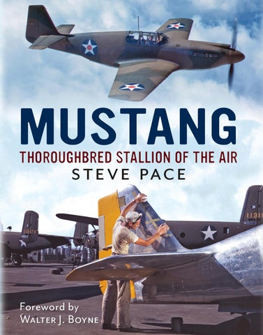 6f7a8dbd3198a4 Mustang  Thoroughbred Stallion of the Air by Fonthill Media - issuu
