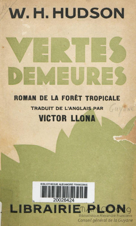Vertes Demeures Roman De La Foret Tropicale By Bibliotheque Numerique Manioc SCD Universite Antilles