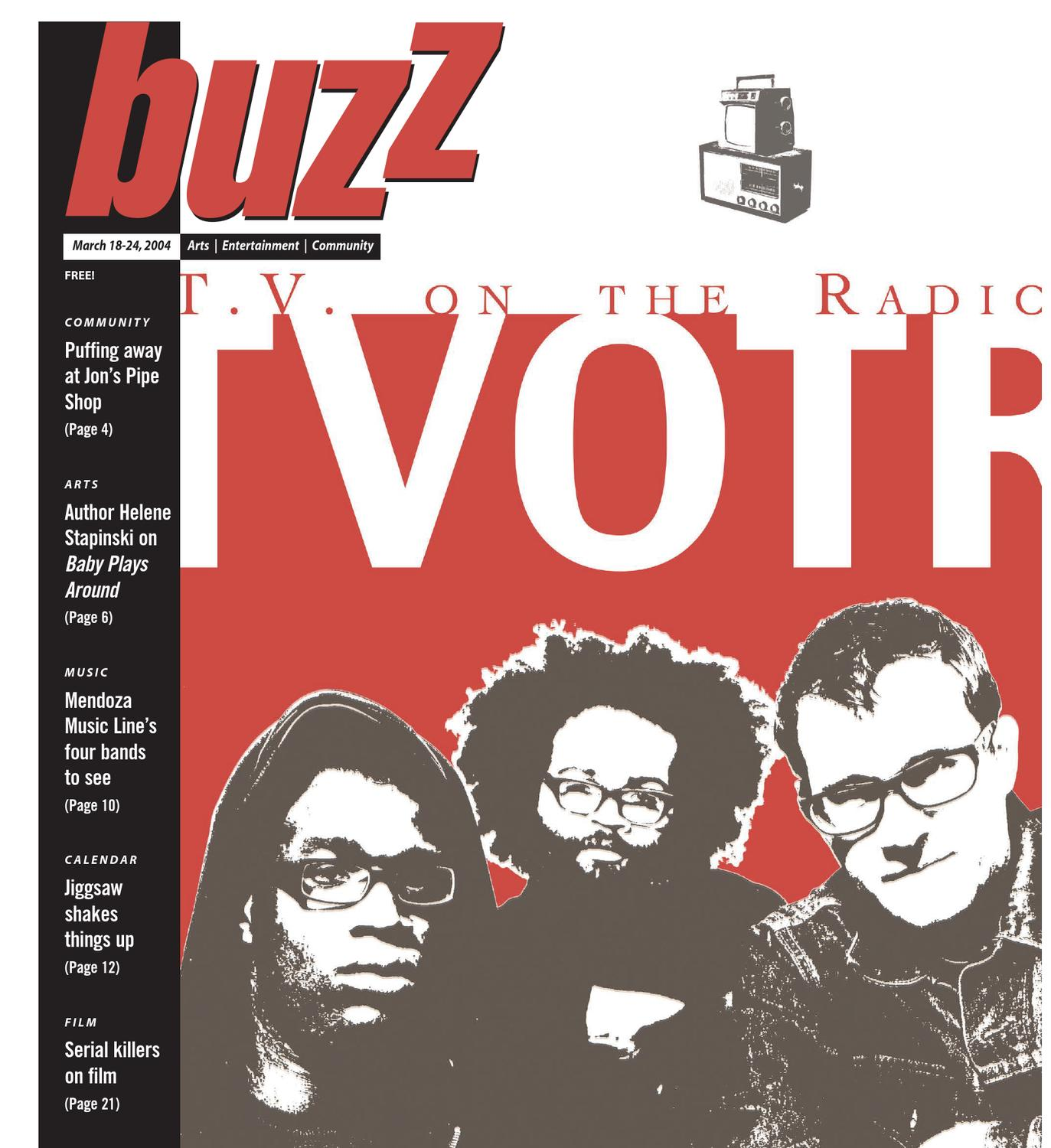 a11484197 Buzz Magazine: March 18, 2004 by Buzz Magazine - issuu