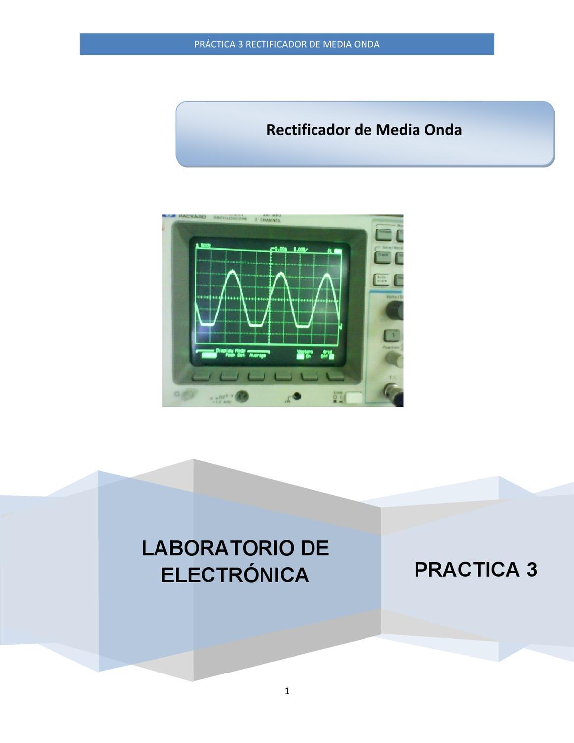 Circuito Rectificador De Media Onda : Practica rectificador de media onda by gerson villa