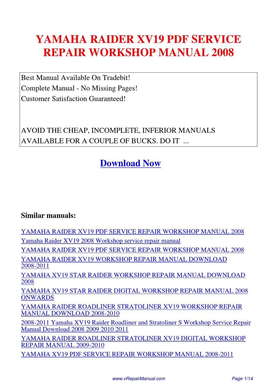 YAMAHA_RAIDER_XV19_SERVICE_REPAIR_WORKSHOP_MANUAL_2008 by Huang Kung - issuu