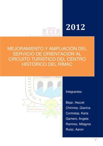 AMPLIACIÓN ORIENTACIÓN CIRCUITO CENTRO HISTÓRICO TURÍSTICO RÍMAC MEJORAMIENTO Y DEL AL DE DEL SERVICIO 2012 DEL EaqYFxC