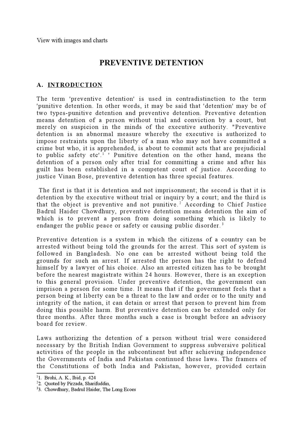 preventive detention In 1962, less than a year after independence, tanzania adopted a preventive  detention act giving the president power to detain indefinitely.