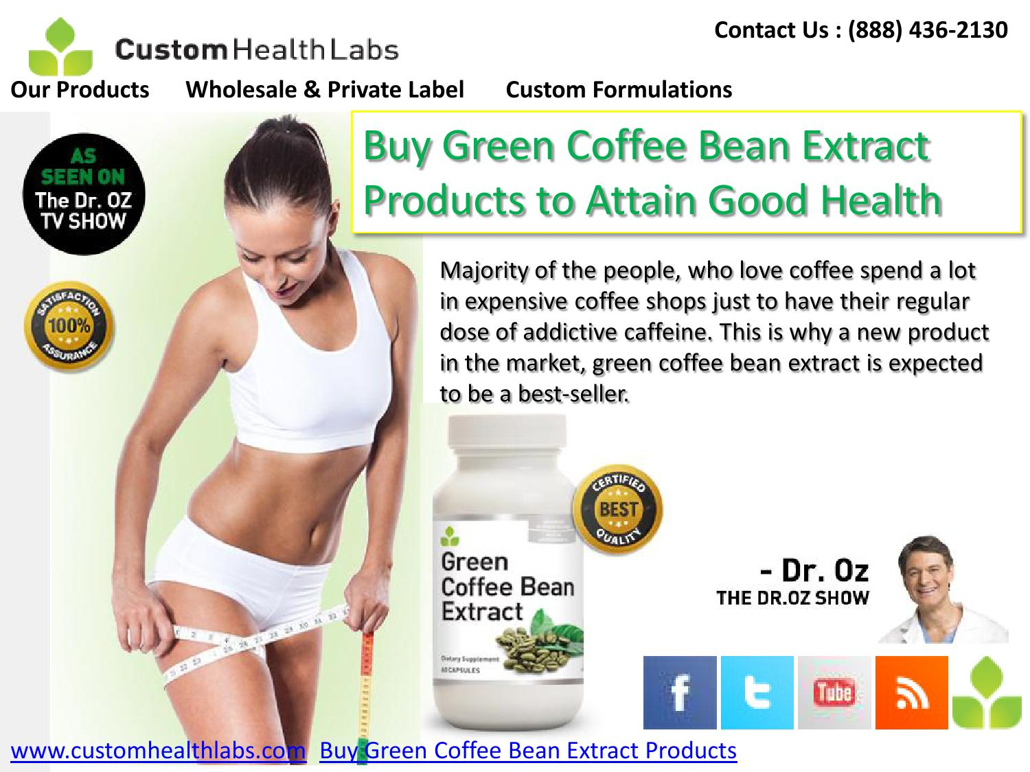 Buy Green Coffee Bean Extract Products To Attain Good Health By
