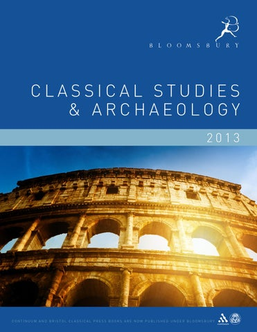 Classical studies archaeology catalogue 2013 by bloomsbury classical studies archaeology 2013 fandeluxe Gallery