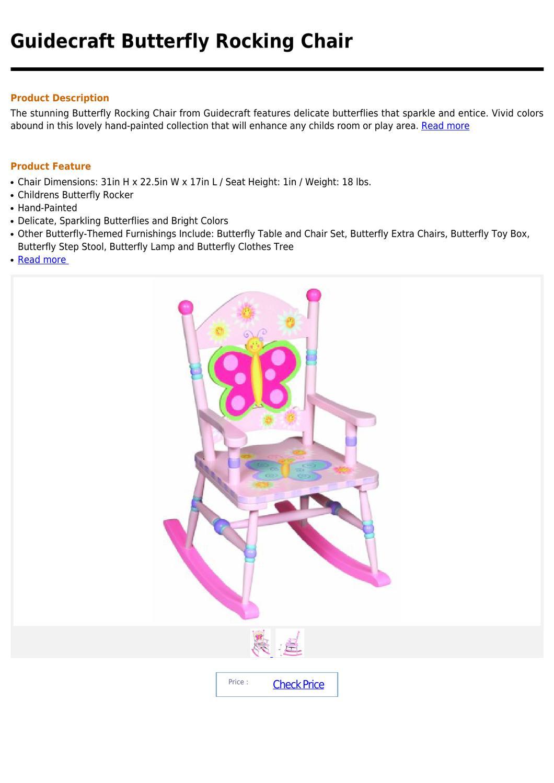 Guidecraft Butterfly Rocking Chair By Denver Elton Issuu