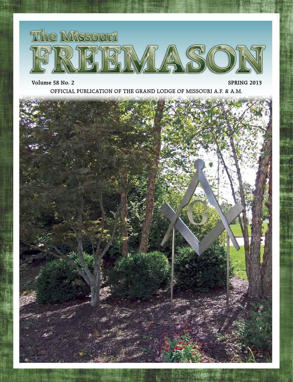 Missouri Freemason Magazine - v58n02 - 2013 Spring by